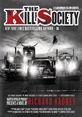 The Kill Society: A Sandman Slim Novel Cover Image