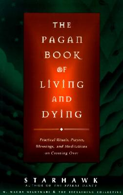 The Pagan Book of Living and Dying Cover