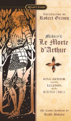 Le Morte D'Arthur: King Arthur and the Legends of the Round Table Cover Image