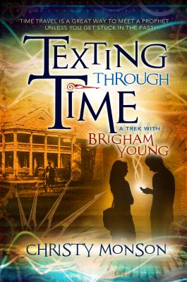 Cover for Texting Through Time