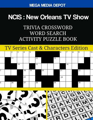NCIS New Orleans TV Show Trivia Crossword Word Search Activity Puzzle Book: TV Series Cast & Characters Edition Cover Image