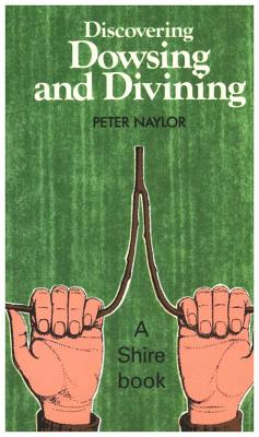 Discovering Dowsing and Divining Cover Image
