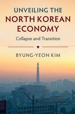 Unveiling the North Korean Economy Cover Image