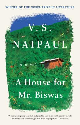 A House for Mr. Biswas: A Novel (Vintage International) Cover Image