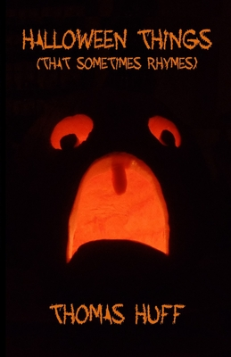 Halloween Things (That Sometimes Rhymes) [Deluxe Edition] Cover Image