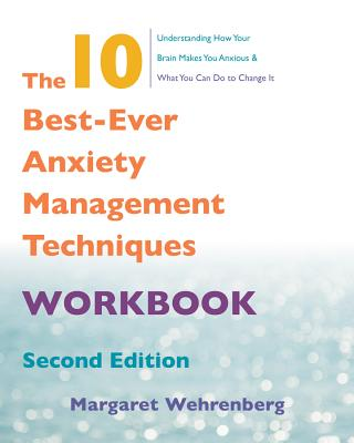 The 10 Best-Ever Anxiety Management Techniques Workbook Cover Image