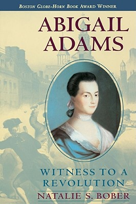 Abigail Adams: Witness to a Revolution Cover Image