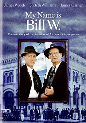 My Name Is Bill W. Cover Image