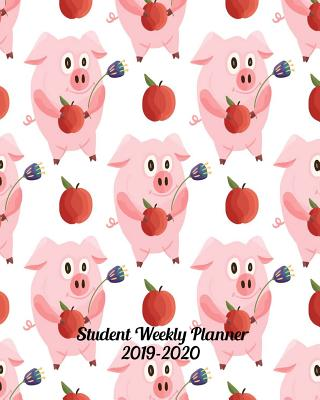 Student Weekly Planner 2019-2020: Back-to-School Student Daily, Weekly and Monthly Dated Planner Organizer Diary and Calendar Academic Year July 2019 Cover Image