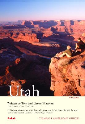 Compass American Guides: Utah, 6th Edition Cover Image