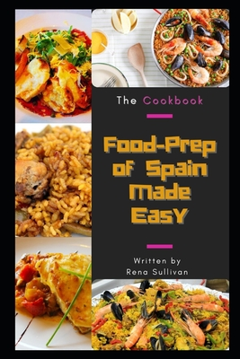 Food-Prep of Spain Made Easy: The Cookbook Cover Image