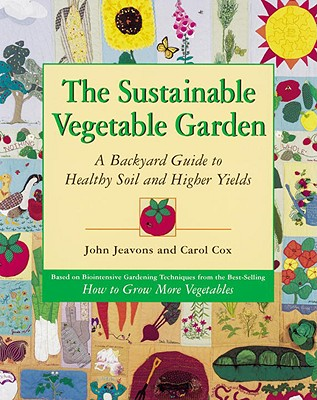 The Sustainable Vegetable Garden Cover