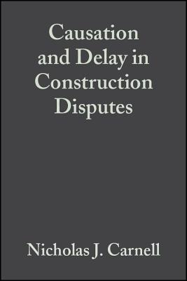 Causation and Delay in Construction Disputes Cover Image