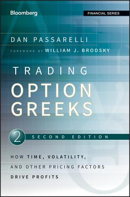 Trading Options Greeks: How Time, Volatility, and Other Pricing Factors Drive Profits (Bloomberg Financial #159) Cover Image