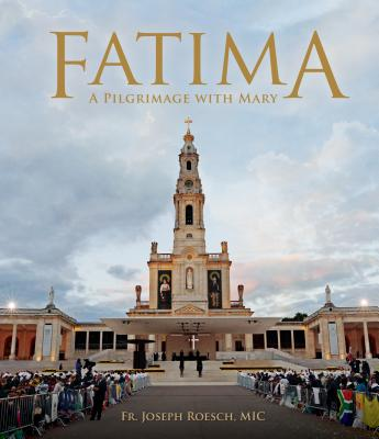 Fatima: A Pilgrimage with Mary Cover Image
