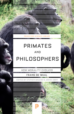 Primates and Philosophers: How Morality Evolved Cover Image