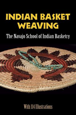 Indian Basket Weaving Cover Image