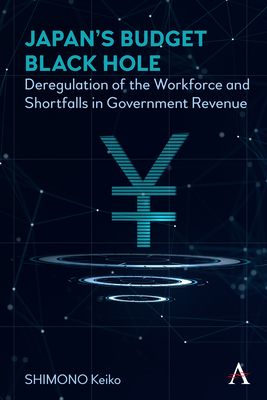 Japan's Budget Black Hole: Deregulation of the Workforce and Shortfalls in Government Revenue Cover Image