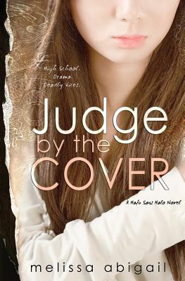 Judge by the Cover: High School, Drama & Deadly Vices (Hafu Sans Halo #1) cover