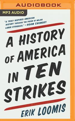 A History of America in Ten Strikes Cover Image