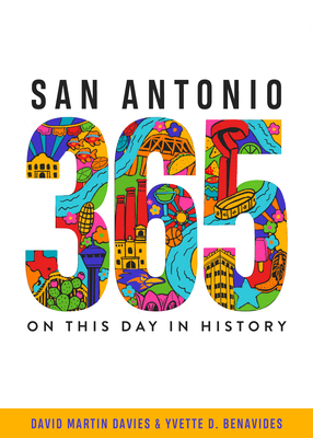 San Antonio 365: On This Day in History Cover Image