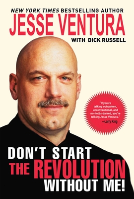 Don't Start the Revolution Without Me! Cover Image