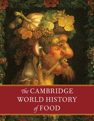 The Cambridge World History of Food 2 Part Boxed Hardback Set Cover