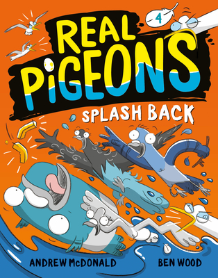 Cover for Real Pigeons Splash Back (Book 4)