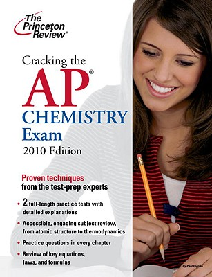 Cracking the AP Chemistry Exam, 2010 Edition Cover Image
