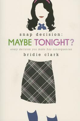 Maybe Tonight? (Snap Decision #1) Cover Image
