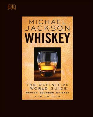 Whiskey: The Definitive World Guide Cover Image