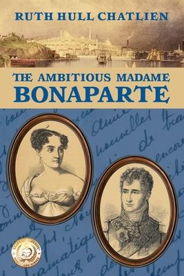 The Ambitious Madame Bonaparte Cover Image