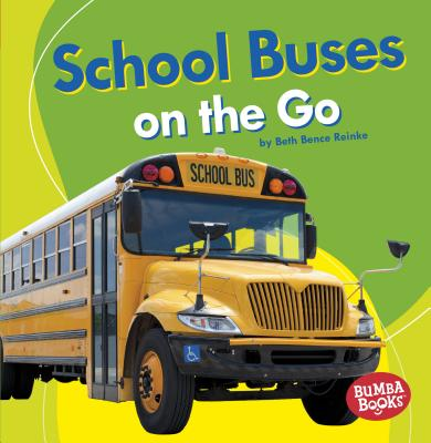 School Buses on the Go Cover Image