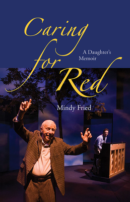 Caring for Red: A Daughter's Memoir Cover Image