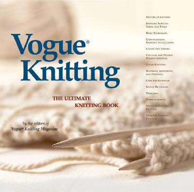 Vogue(r) Knitting the Ultimate Knitting Book (Vogue Knitting) Cover Image