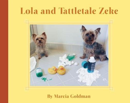Lola and Tattletale Zeke Cover