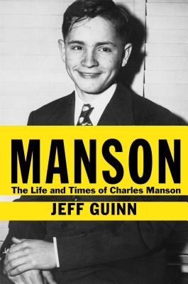 Manson: The Life and Times of Charles Manson Cover Image