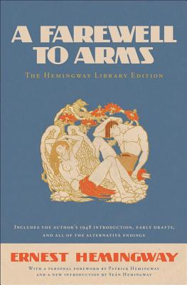 A Farewell to Arms: The Hemingway Library Edition Cover Image