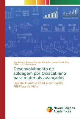 Desenvolvimento de soldagem por Oxiacetileno para materiais avançados Cover Image