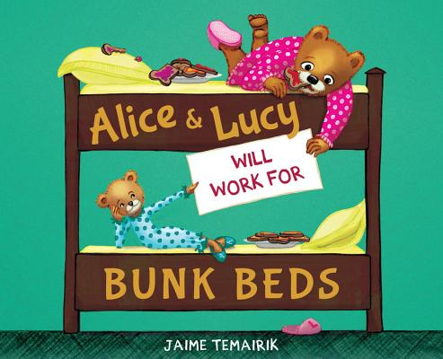 Cover for Alice & Lucy Will Work for Bunk Beds