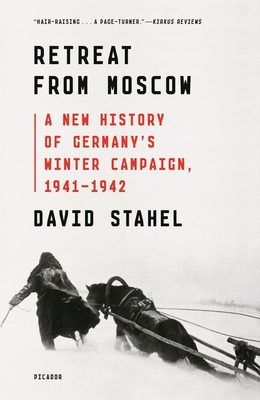Retreat from Moscow: A New History of Germany's Winter Campaign, 1941-1942 Cover Image