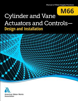 M66 Cylinder and Vane Actuators and Controls--Design and Installation Cover Image
