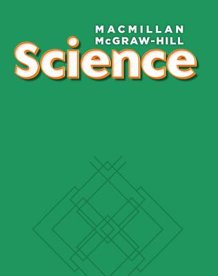 Macmillan/McGraw-Hill Science, Grade 3, Science Readers Deluxe Library (6 of Each Title) (Older Elementary Science) Cover Image