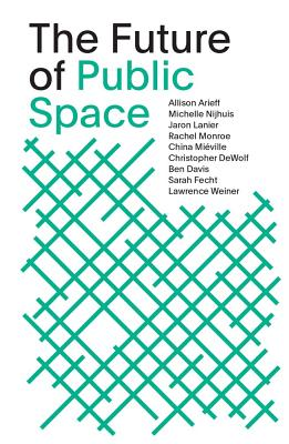 The Future of Public Space: SOM Thinkers Series Cover Image