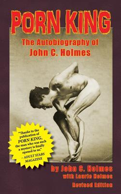 Porn King: The Autobiography of John C. Holmes (Hardback) Cover Image