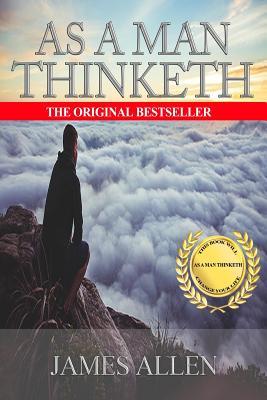 As A Man Thinketh: A Literary Essay Cover Image