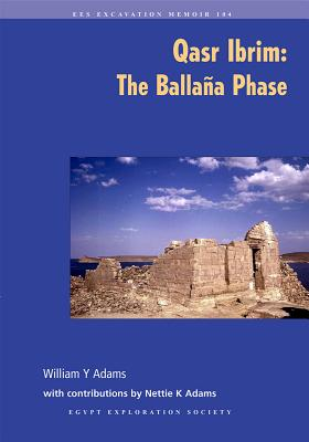 Qasr Ibrim: The Ballana Phase (Excavation Memoir #104) Cover Image