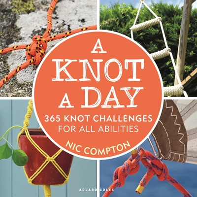A Knot A Day: 365 Knot Challenges for All Abilities Cover Image