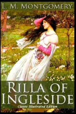 Rilla of Ingleside: A Classic illustrated Edition Cover Image