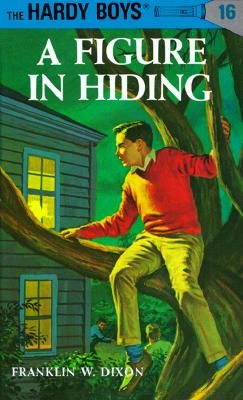 Hardy Boys 16: a Figure in Hiding (The Hardy Boys #16) Cover Image